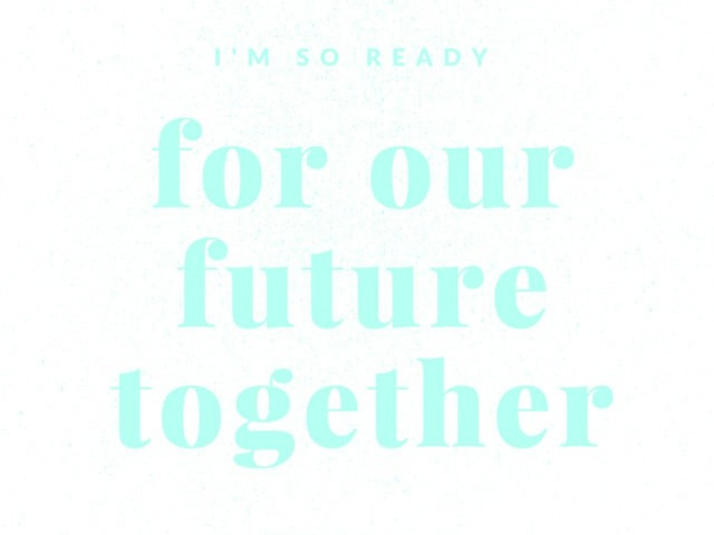 love quote future together