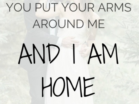 love quote i am home